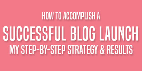 How to Accomplish a Super Successful Blog Launch: A Step-by-Step Strategy, via @mirandanahmias