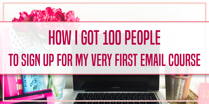 How I Got 100 People to Sign Up for My First Email Course Twitter