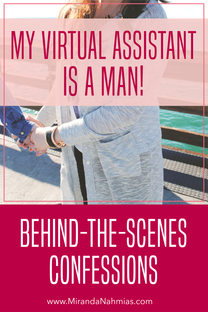 Behind the Scenes Confessions: My Virtual Assistant is a Man! via @mirandanahmias