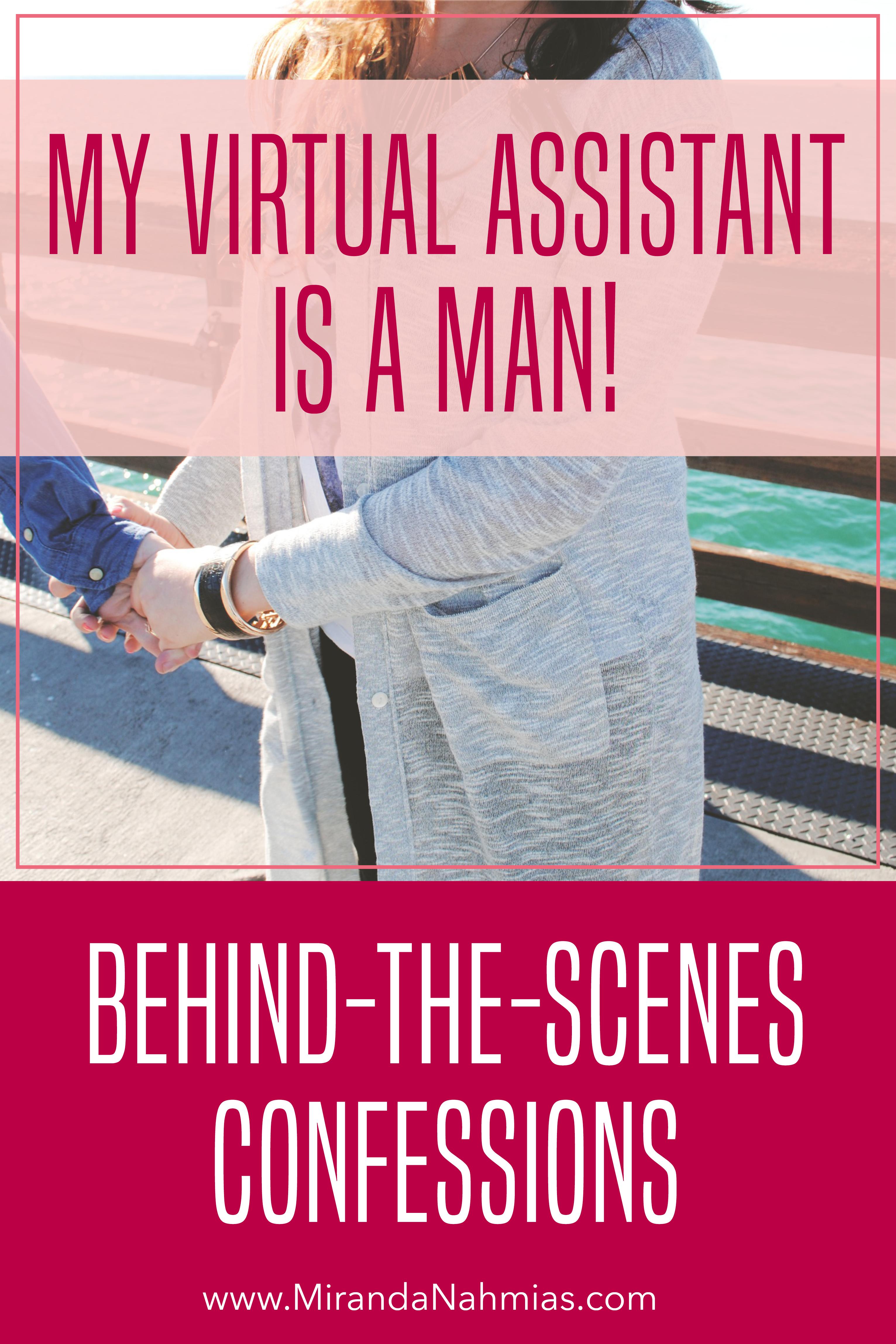 Behind the Scenes Confessions: My Virtual Assistant is a Man! via @mirandanahmias