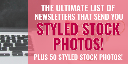 The Ultimate Roundup Of Newsletters That Send You Styled Stock Photos! Plus 50 Free Styled Stock Photos! Via @mirandanahmias