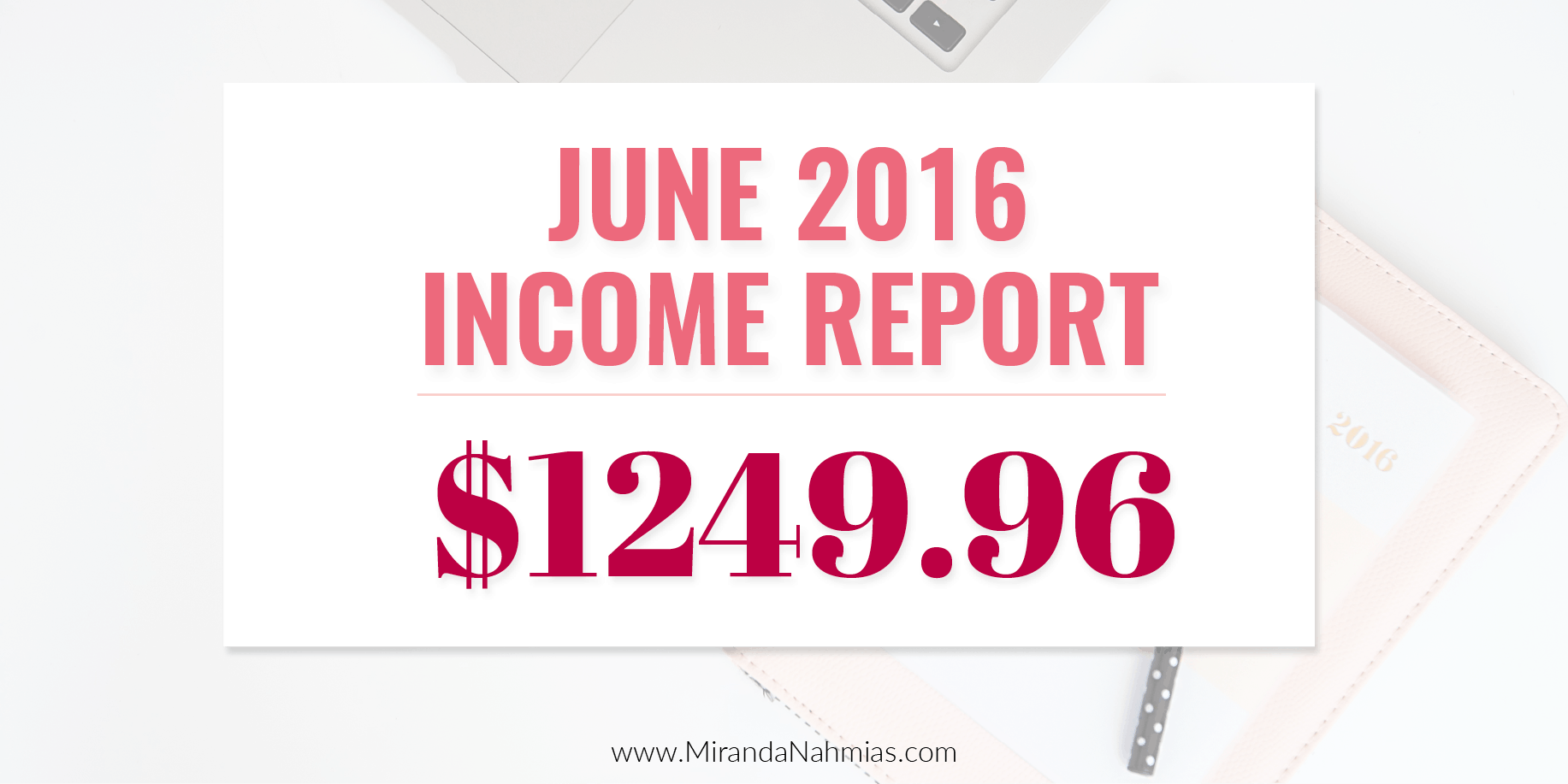 June 2016 Income Report Twitter