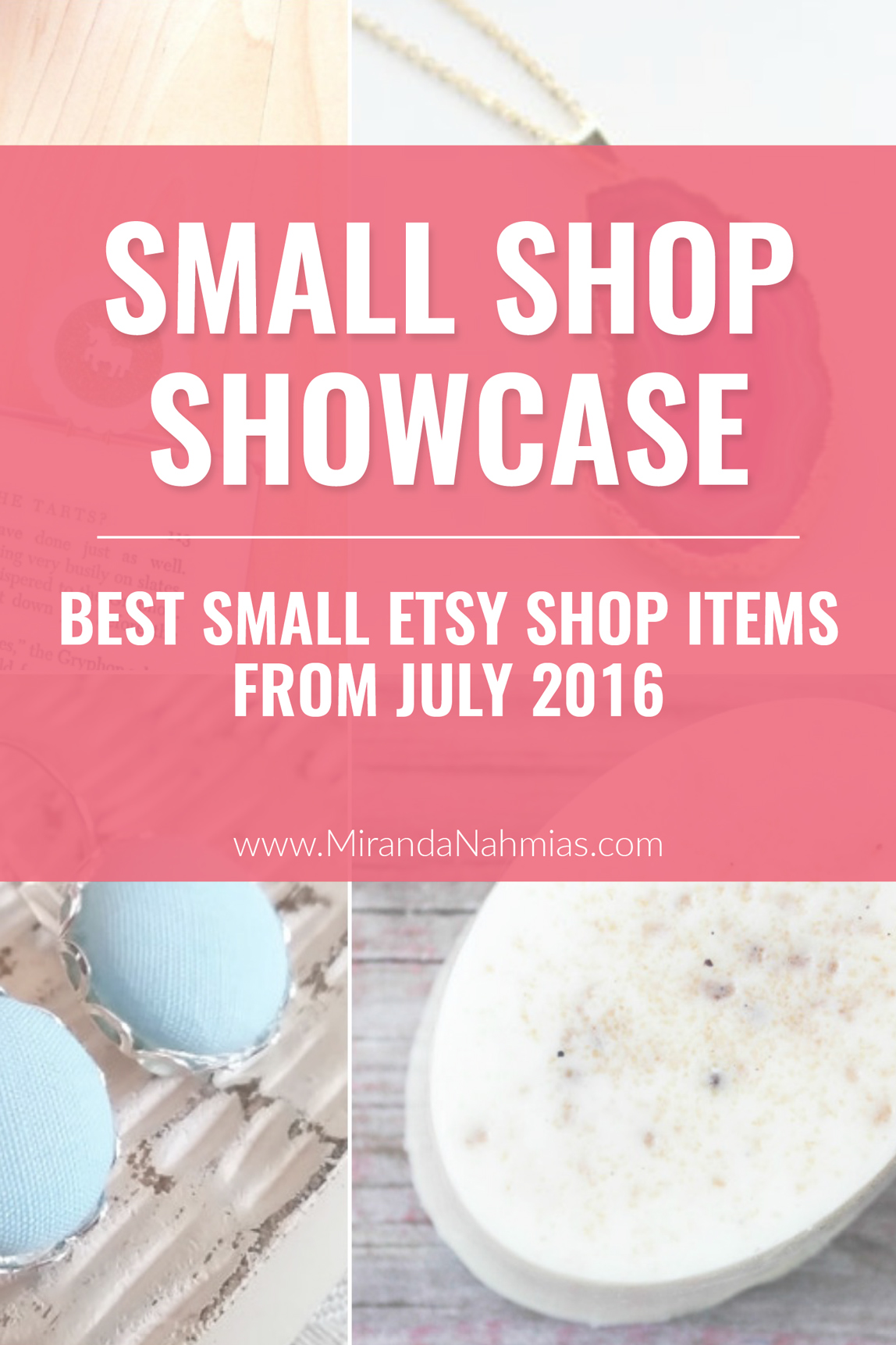 Small Shop Showcase! The best items from Etsy shops July 2016 // Miranda Nahmias