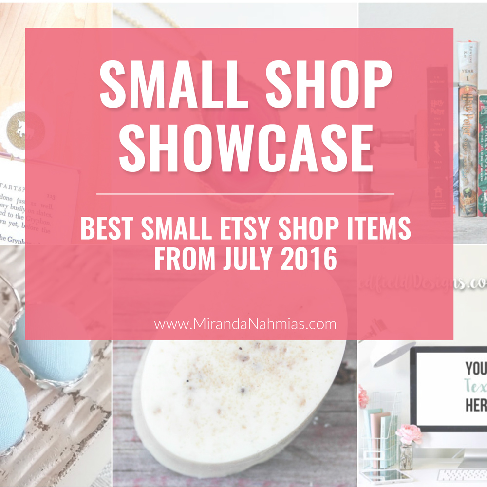 Small Shop Showcase July 2016