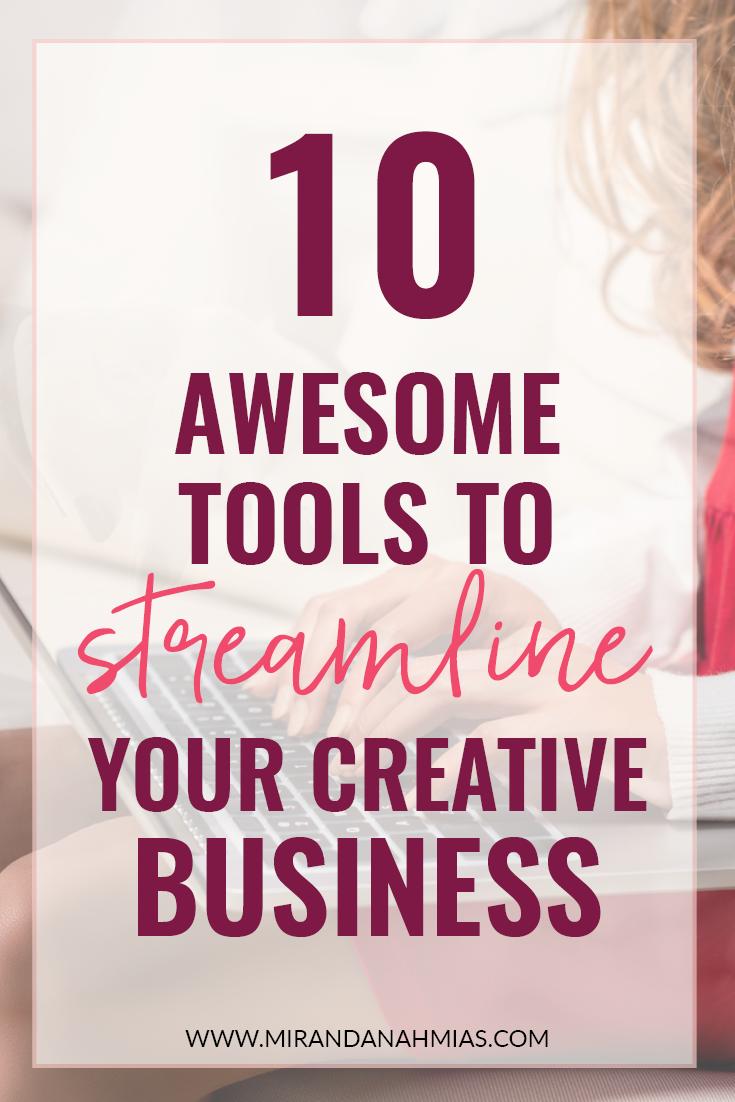 10 Awesome Tools to Streamline Your Creative Business // Miranda Nahmias