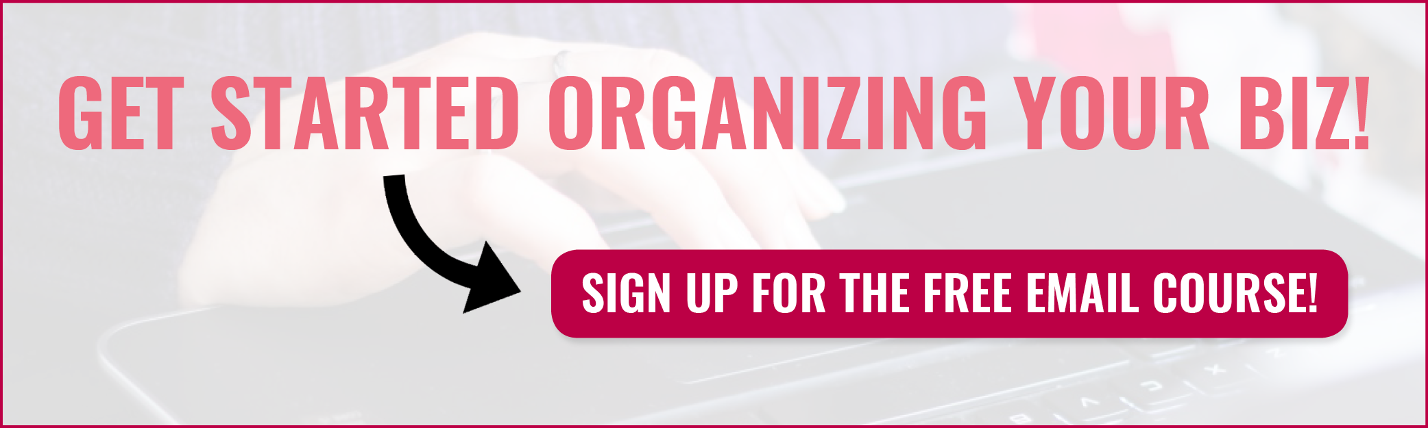 Get Started Organizing Your Biz Miranda Nahmias