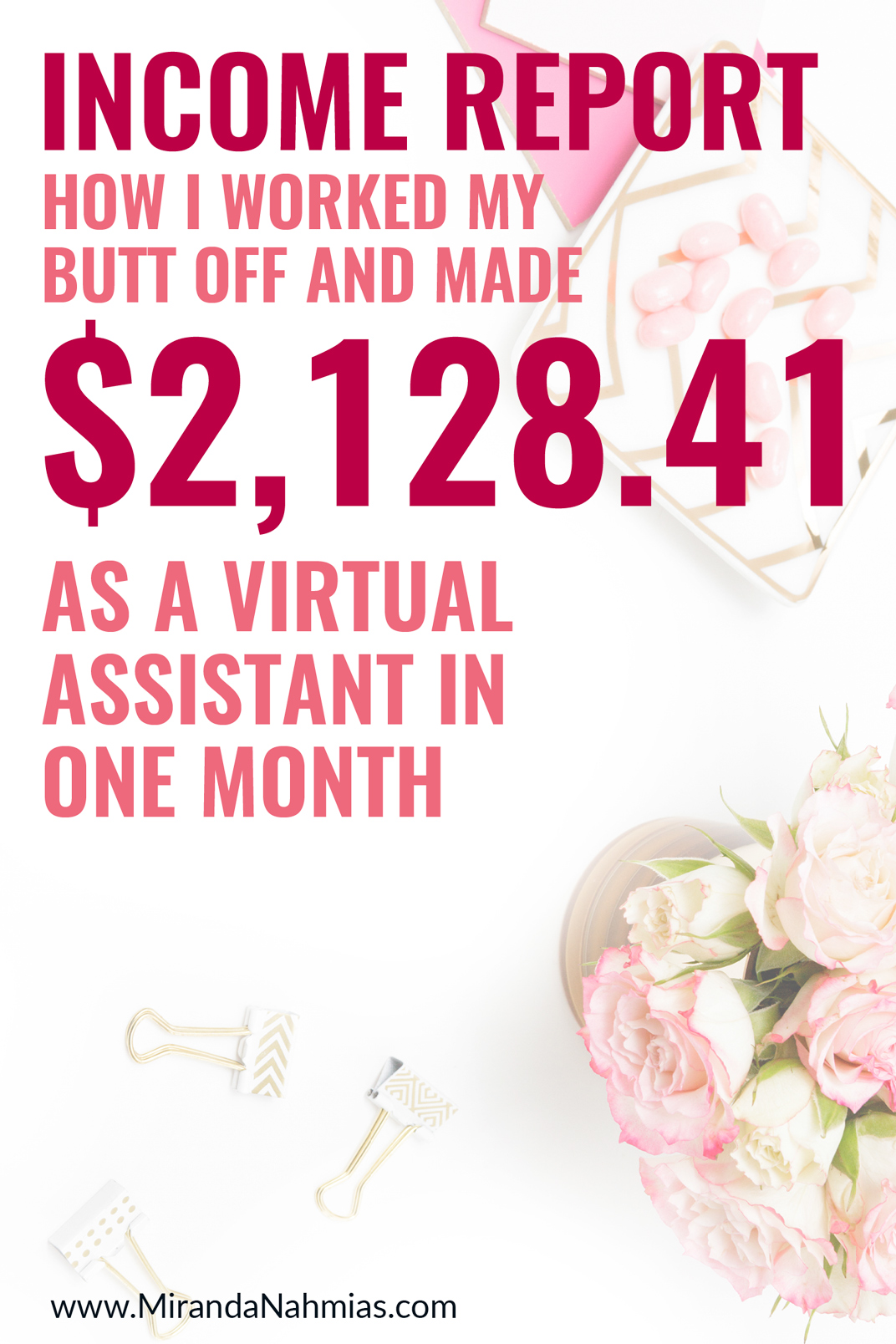 INCOME REPORT: How I Worked My Butt Off and Made $2,128.41 as a virtual assistant in one month! // Miranda Nahmias