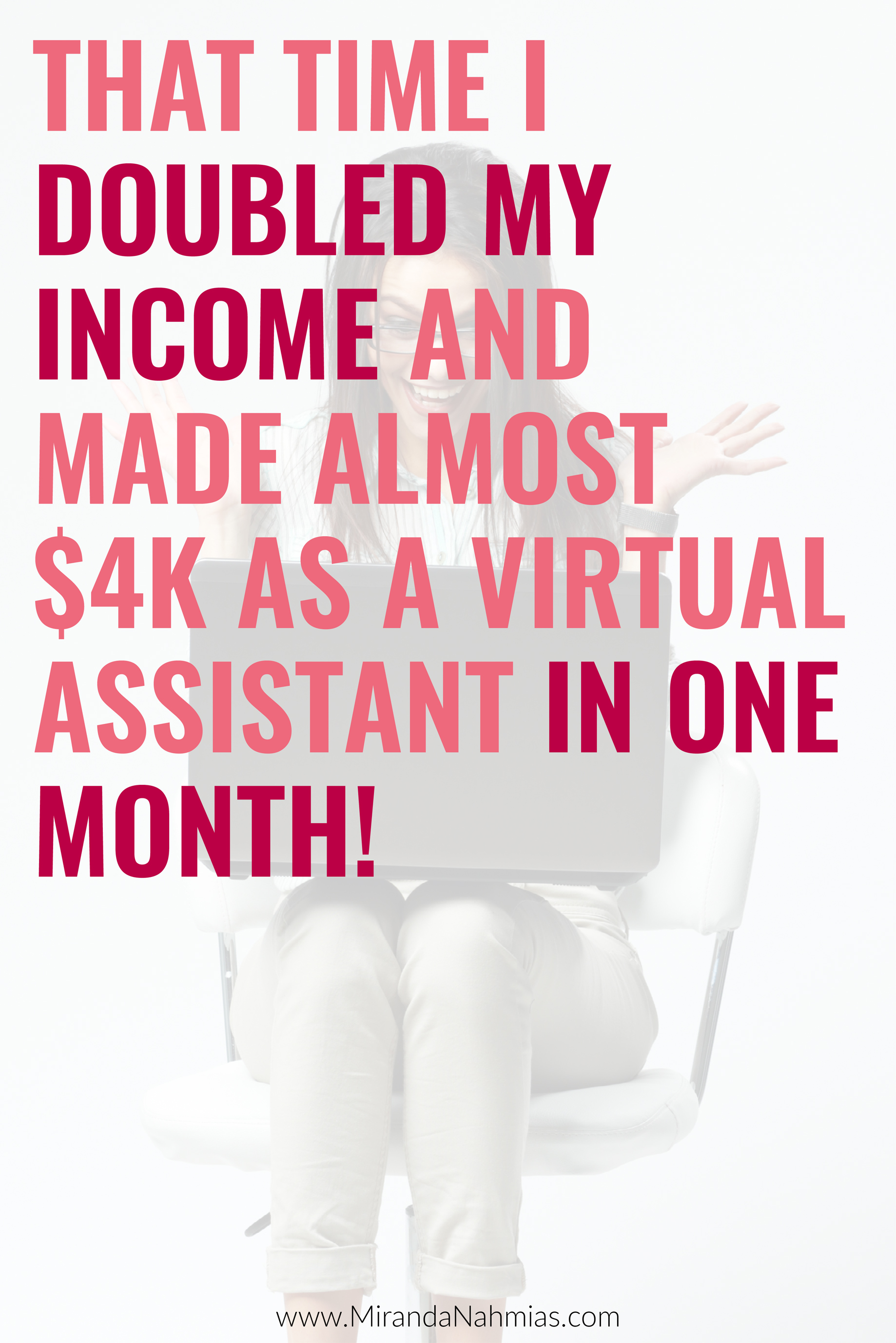 That Time I Doubled My Income and Made Almost $4k as a Virtual Assistant (in one month!) // Miranda Nahmias