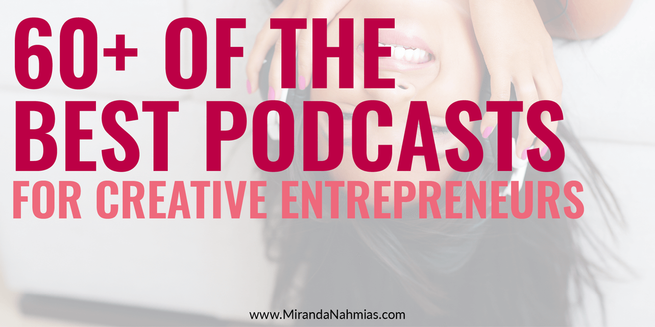 Best-podcasts-for-creative-entrepreneurs