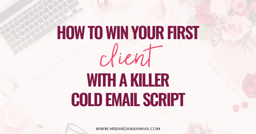 How to Win Your First Client