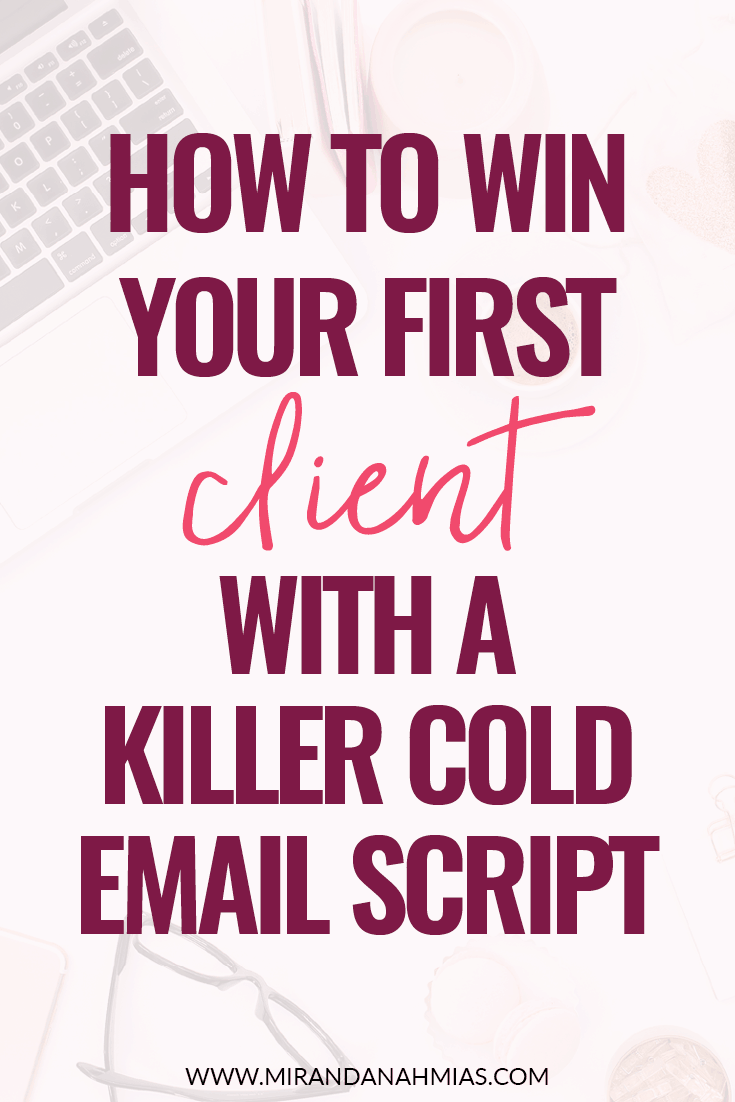 How to Win Your First Client with a Killer Cold Email Script