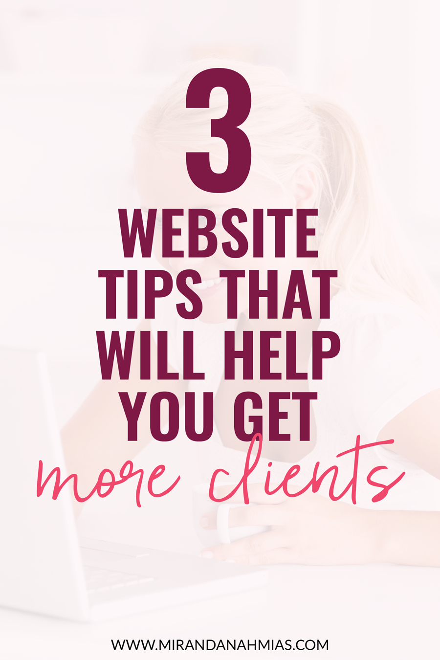 Using your website to get clients? Here are 3 website tips you should implement to increase your potential client conversions! | Miranda Nahmias & Co. Systematic Marketing for Female Online Service Providers — Get More Clients and Grow Your Business