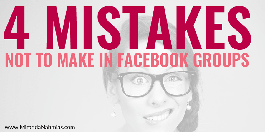 4-facebook-groups-mistakes