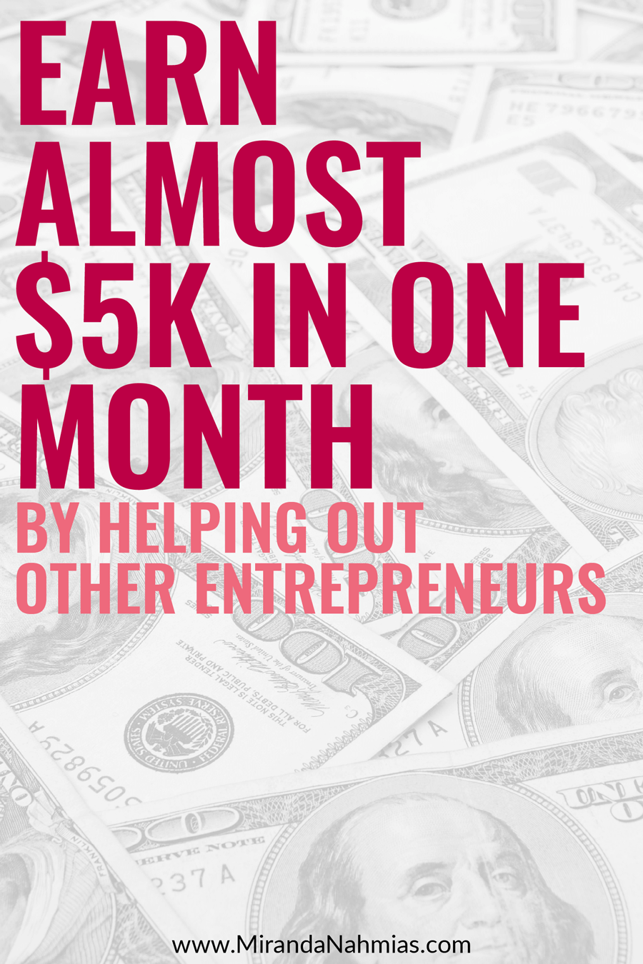 How to Earn Almost $5k in One Month by Helping Out Other Online Entrepreneurs: My October 2016 Income Report // Miranda Nahmias