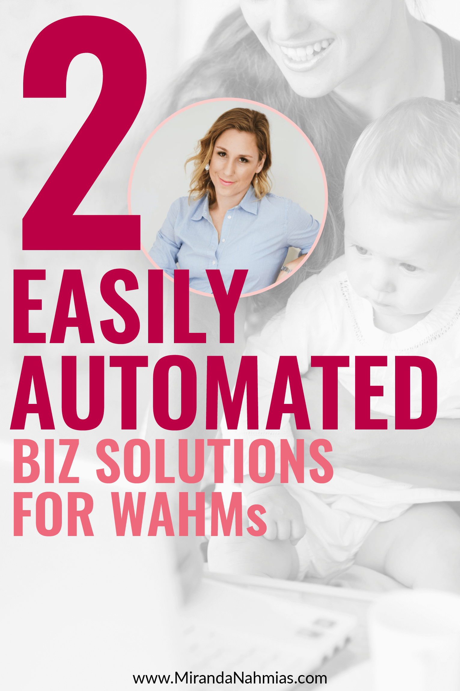 2 Easily Automated Business Solutions for WAHMs // Miranda Nahmias