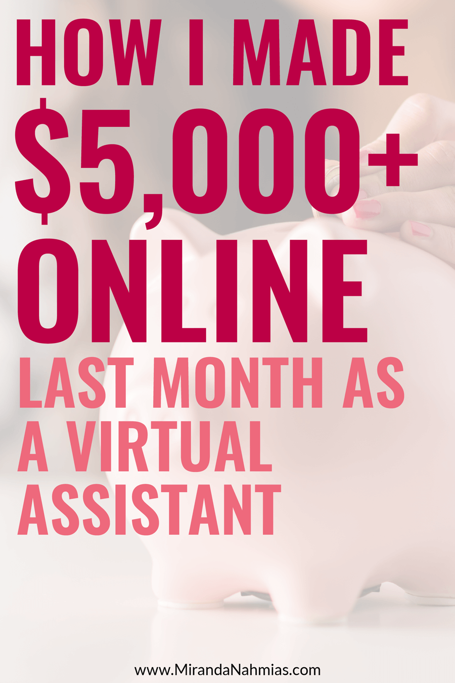 How I Made $5,000+ Online Last Month as a Virtual Assistant // Miranda Nahmias