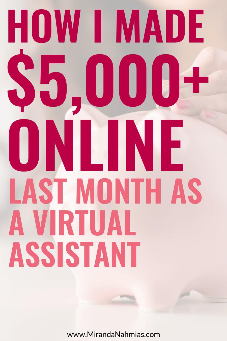 How I Made $5,000+ Online Last Month as a Virtual Assistant // Miranda Nahmias