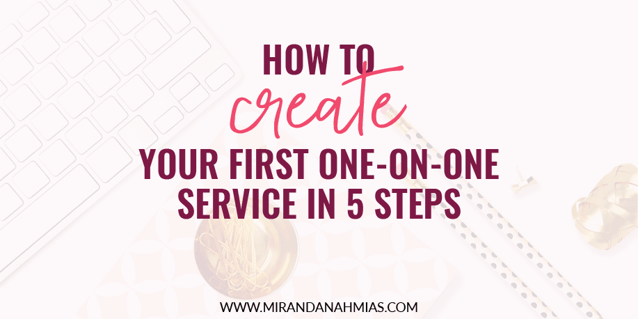 How To Create Your First One On One Service In Five Steps