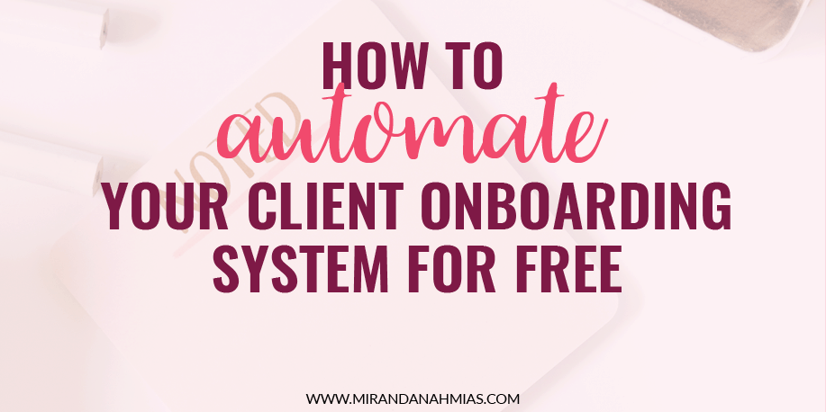 How To Automate Your Client Onboarding System For Free