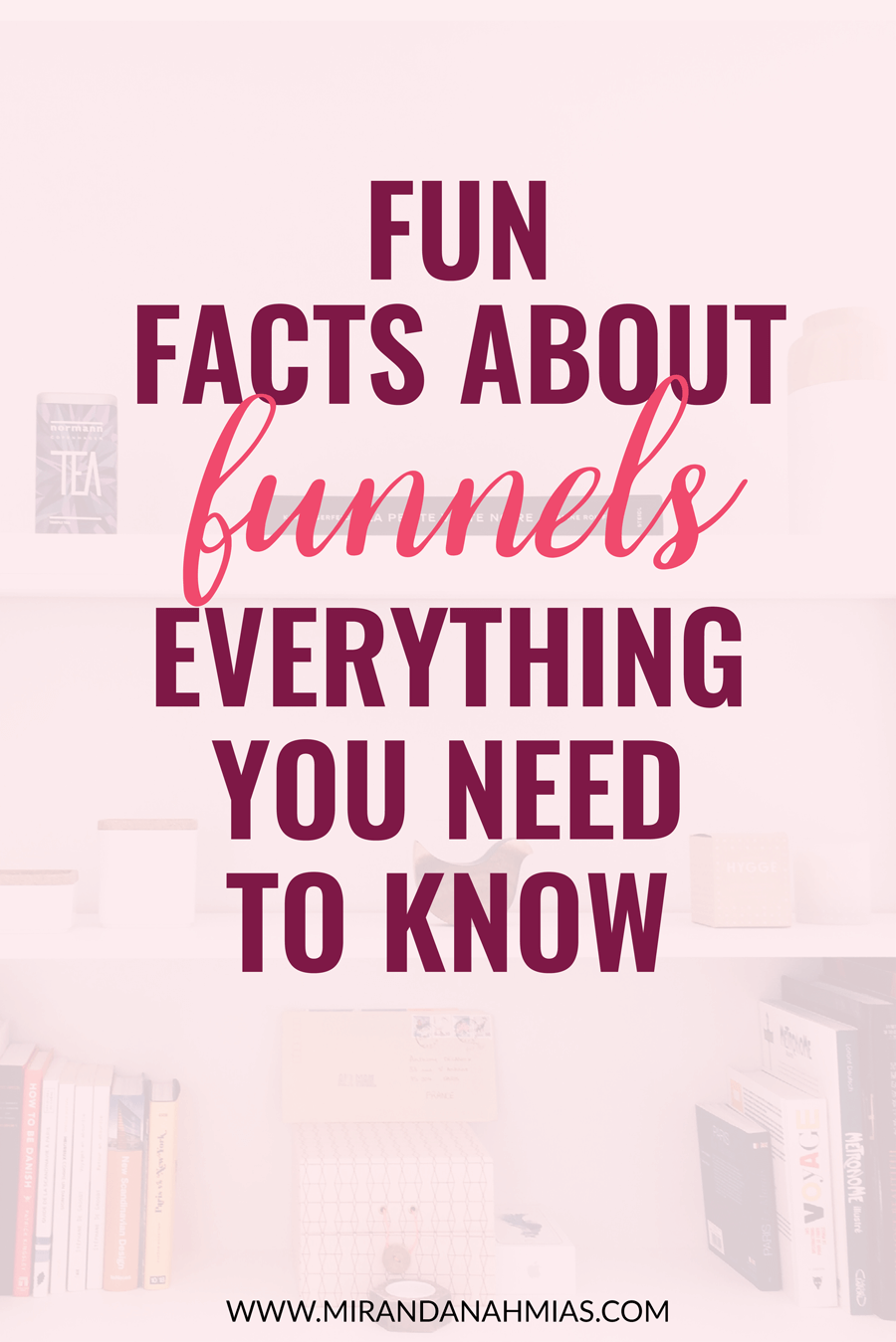 "Fun Facts About Funnels: Everything You Need to Know. We've all heard ""the gold is in your list."" The key to list-building? Sales Funnels. These sales funnel facts will help you create a thriving list. // Miranda Nahmias"
