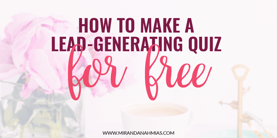 How To Make A Lead Generating Quiz For Free Twitter