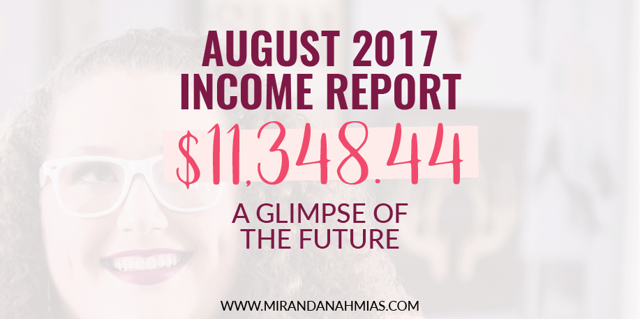 My August 2017 Income Report: A Glimpse Of The Future