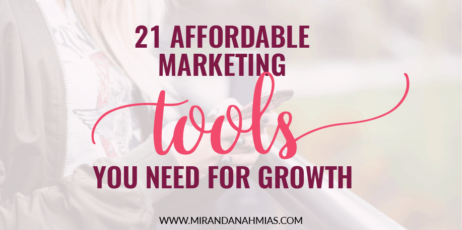 21 Affordable Digital Marketing Tools You Need For Growth