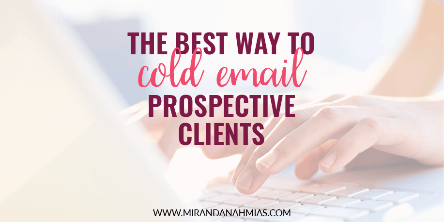 The Best Way To Cold Email Prospective Clients