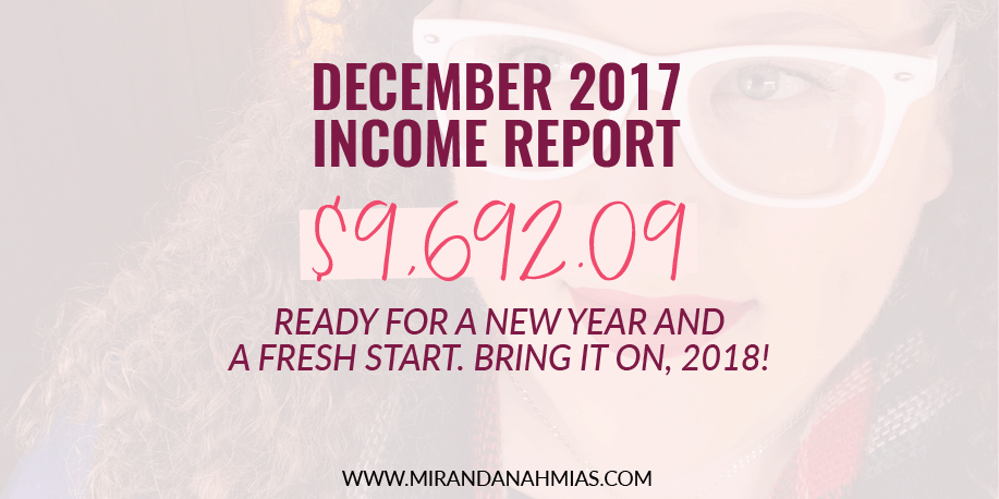 My December 2017 Income Report: Ready For A New Year