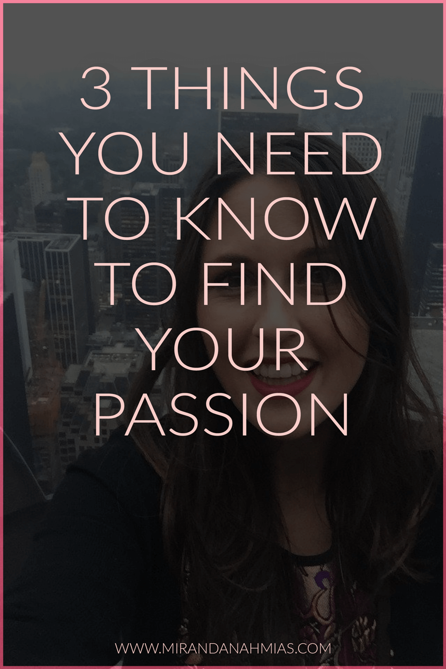 Just getting started out as an online business owner? Here are 3 things you need to know so you can find your passion and make money online | Miranda Nahmias & Co. Score New Clients and Explode Your Business with Systematic Marketing