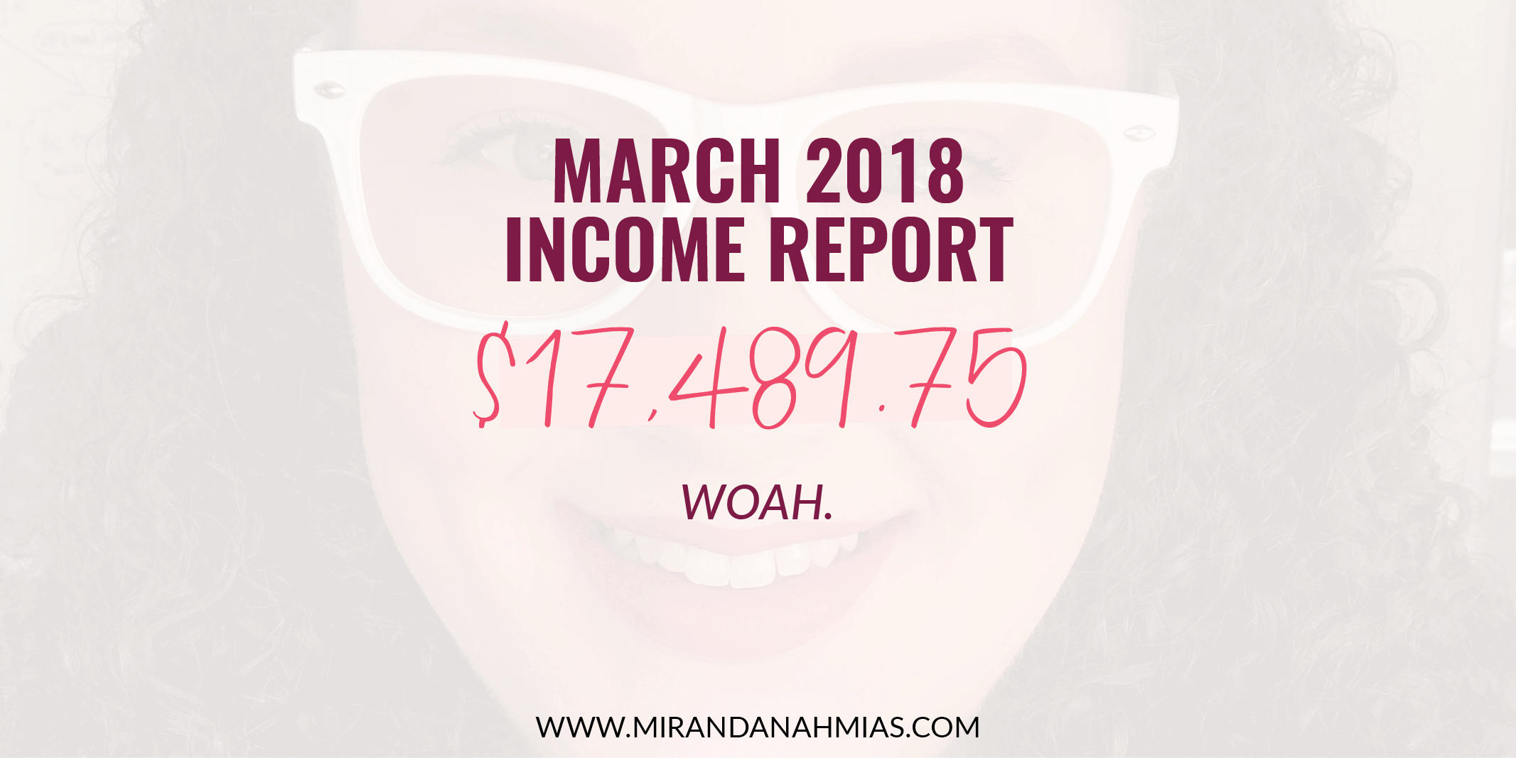 My March 2018 Income Report: Woah