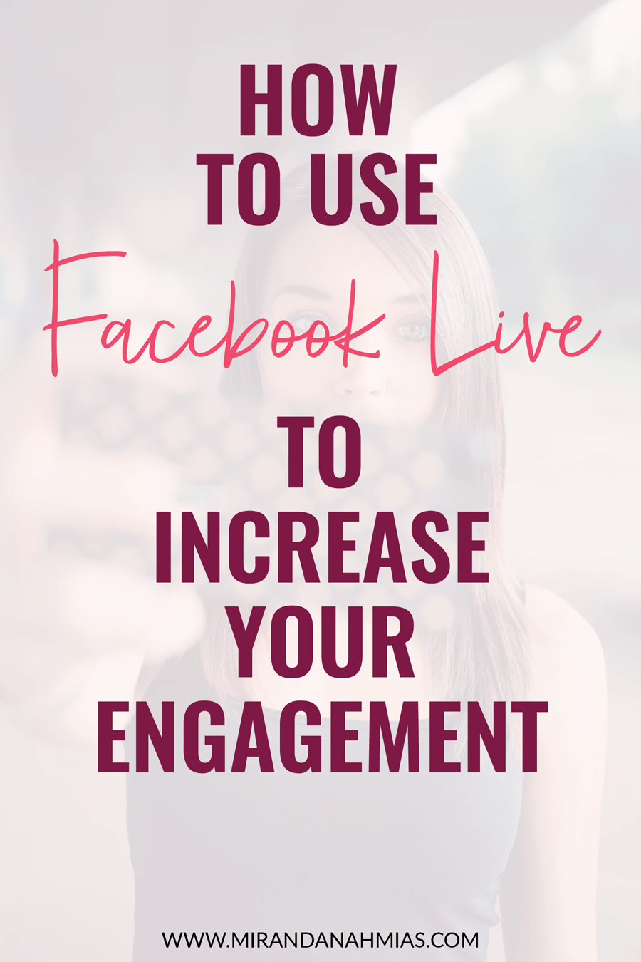 How to Use Facebook Live to Increase Your Engagement | Miranda Nahmias & Co. — Systematic Marketing for Female Online Service Providers