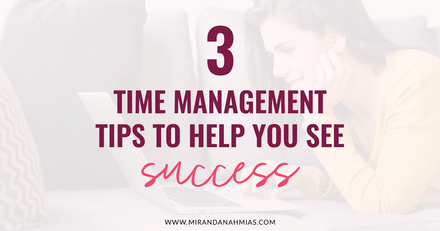 3-Time-Management-Tips-to-Help-You-See-Success-Twitter