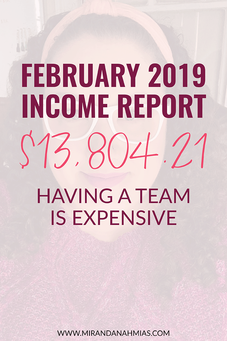 February 2019 Income Report // Miranda Nahmias