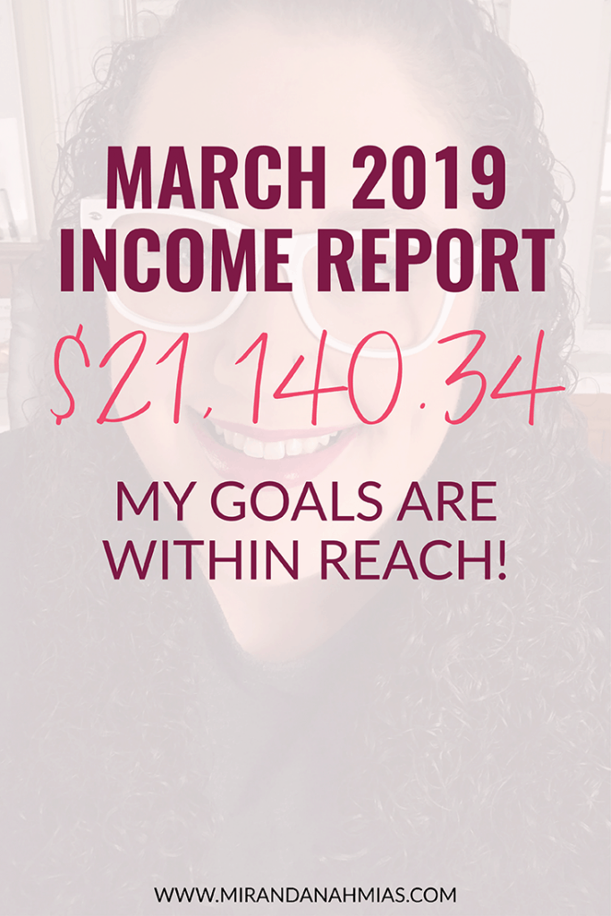 March 2019 Income Report // Miranda Nahmias