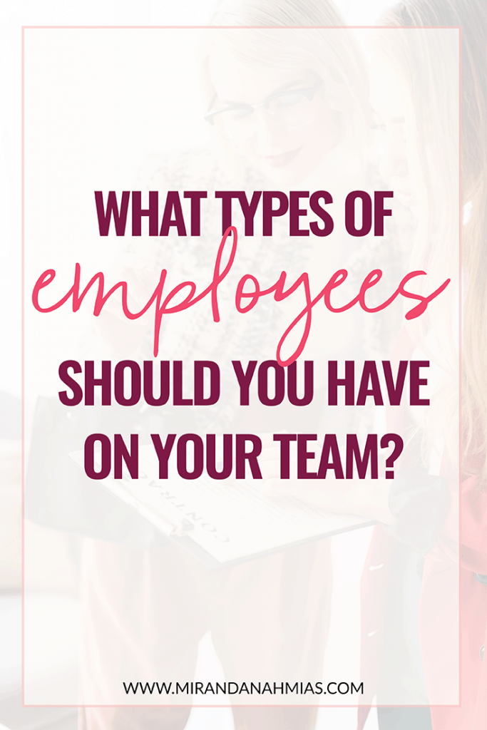 What Types of Employees Should You Have on Your Team? // Miranda Nahmias