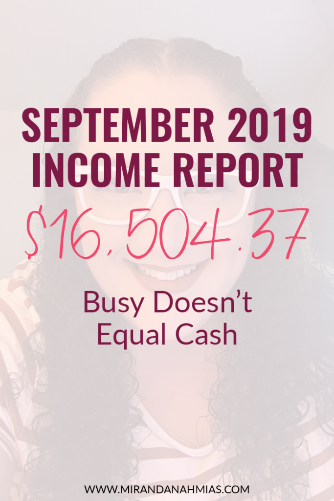 September 2019 Income Report // Miranda Nahmias
