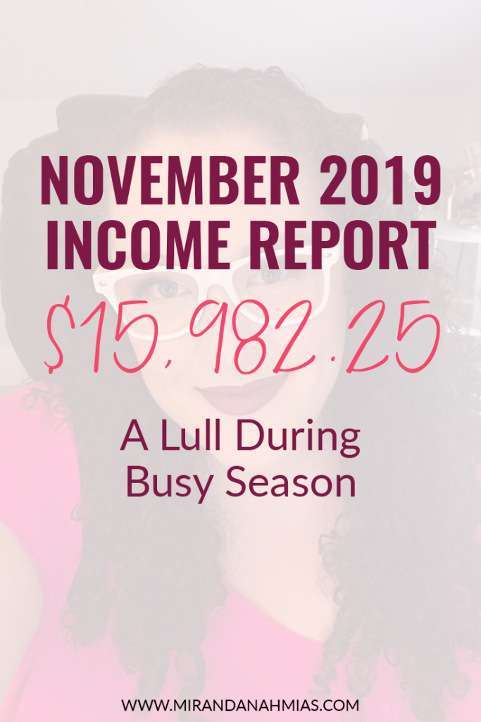 My November 2019 Income Report: A Lull During Busy Season | Miranda Nahmias & Co. Systematic Marketing for Female Online Service Providers