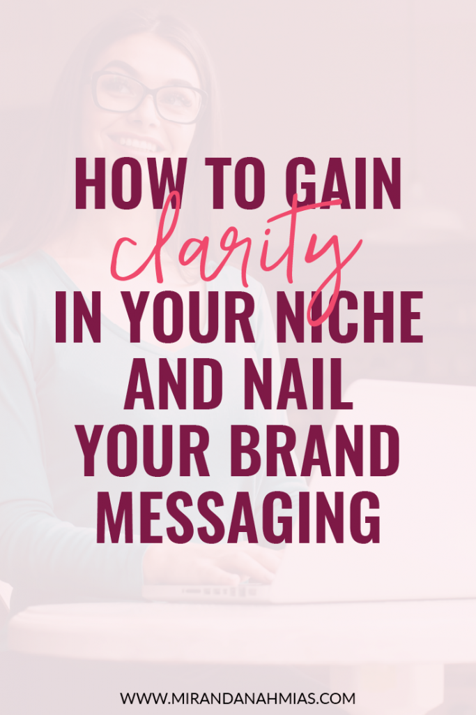 How to Gain Clarity in Your Niche and Nail Your Brand Messaging | Miranda Nahmias & Co. Systematic Marketing for Service Providers