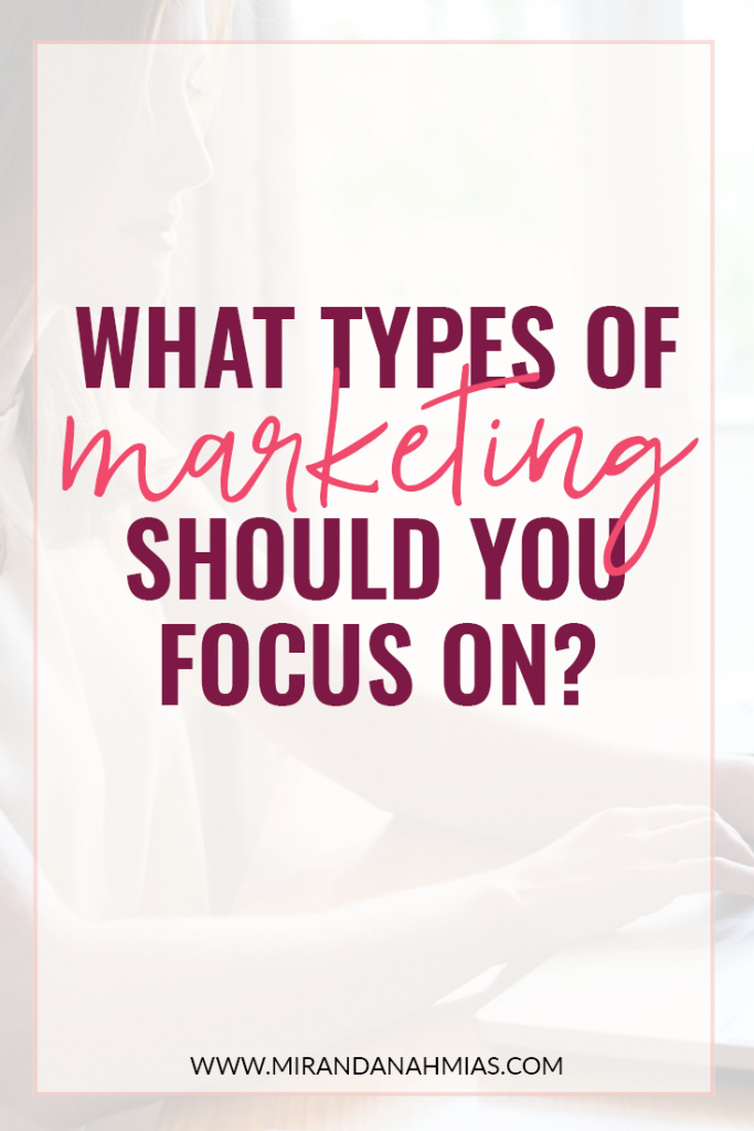 Which Types of Marketing Should You Focus On? | Miranda Nahmias & Co. Systematic Marketing for Service Providers