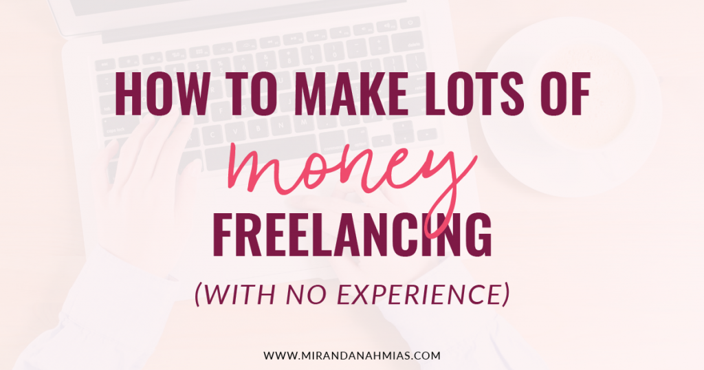 How to Make Lots of Money Freelancing featured image