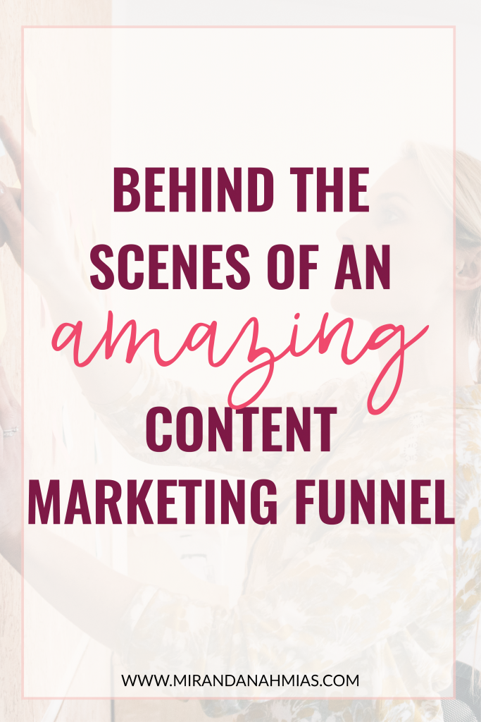 Behind the Scenes of an Amazing Content Marketing Funnel | Miranda Nahmias & Co,