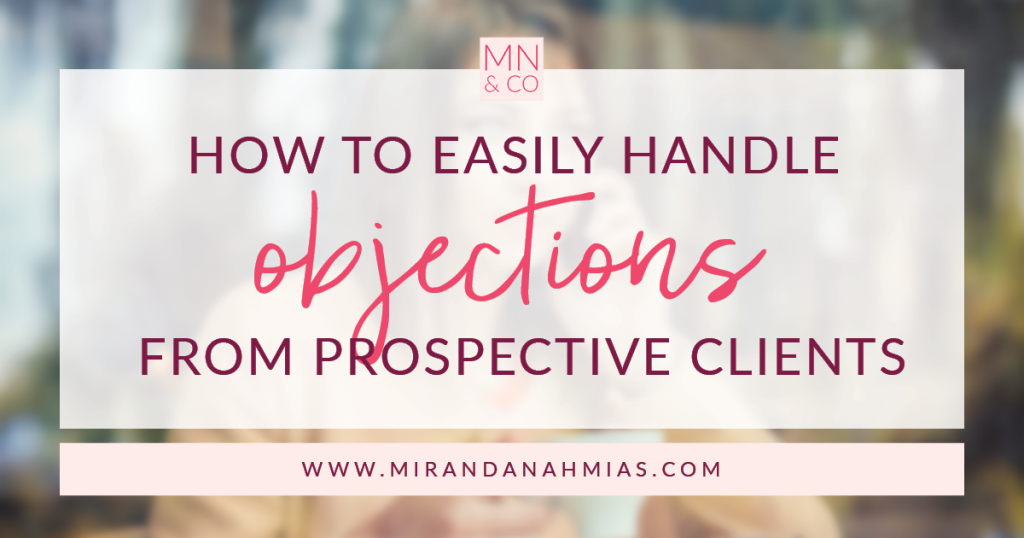 How to Easily Handle Objections from Prospective Clients | MN&Co.