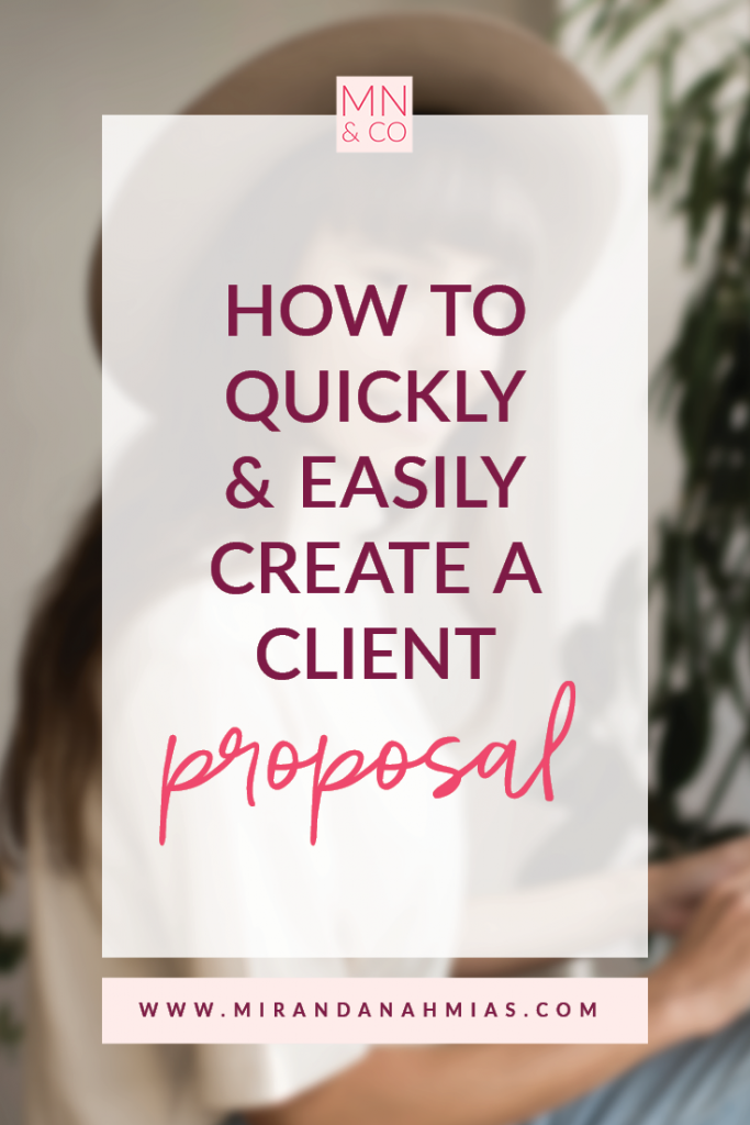 How to Quickly & Easily Create a Client Proposal | Miranda Nahmias & Co. Systematic Marketing for Service Providers