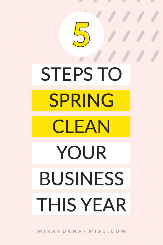5 Steps to Spring Clean Your Business This Year | Miranda Nahmias & Co. Systematic Marketing for Service Providers
